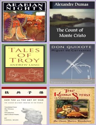 An Anthology of Love and War! Arabian Nights, The Count of Monte Cristo, Don Quixote, Troy, The Art of War, Kama Sutra