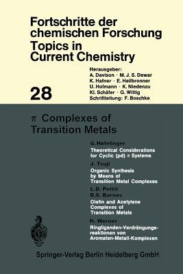 Topics In Current Chemistry, Volume 28: Complexes of Transition Metals