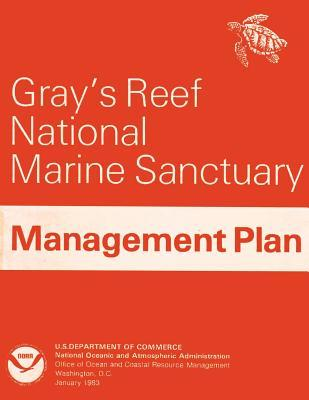 Gray's Reef National Marine Sanctuary Management Plan