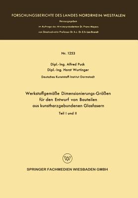Werkstoffgemasse Dimensionierungs-Grossen Fur Den Entwurf Von Bauteilen Aus Kunstharzgebunen Glasfasern: Teil I Und II