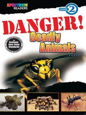 Danger! Deadly Animals: Level 2