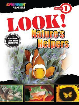 Look! Nature's Helpers: Level 1