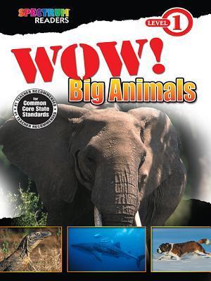 Wow! Big Animals: Level 1