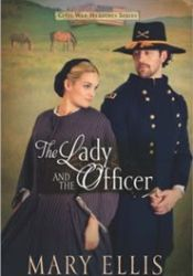 The Lady and the Officer (Civil War Heroines #2) Pdf Book