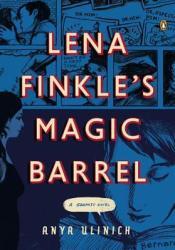 Lena Finkle's Magic Barrel: A Graphic Novel Pdf Book