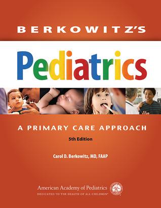 Berkowitz's Pediatrics: A Primary Care Approach
