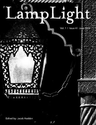 LampLight, Volume I Issue IV