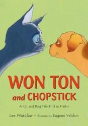 Won Ton and Chopstick: A Cat and Dog Tale Told in Haiku Pdf Book