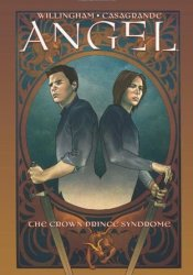 Angel, Volume 2: The Crown Prince Syndrome Pdf Book