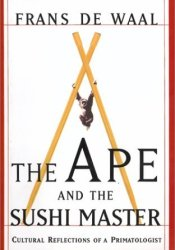 The Ape and the Sushi Master: Reflections of a Primatologist Pdf Book