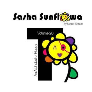 Sasha Sunflowa: An Alphabet of Happy: T