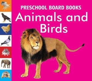 Animals & Birds Board Books (Preschool Board-Books)