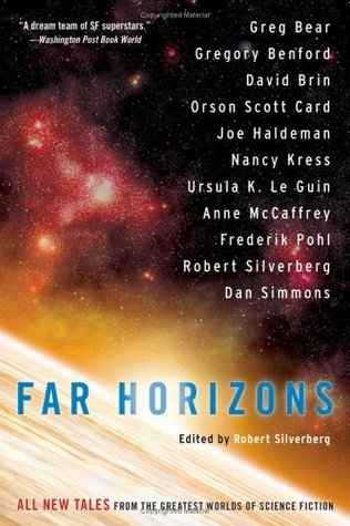 Far Horizons: All New Tales from the Greatest Worlds of Science Fiction