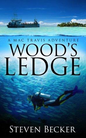 Wood's Ledge (Mac Travis Adventures #0.5)