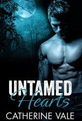 Untamed Hearts (Untamable, #1)