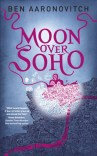 Moon Over Soho (Peter Grant #2)