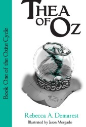 Thea of Oz (The Ozite Cycle #1)