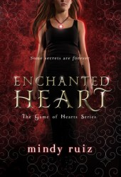 Enchanted Heart (Game of Hearts, #1)