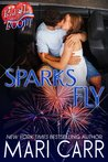 Sparks Fly: A Red Hot and BOOM! story (Sparks in Texas #0.5)