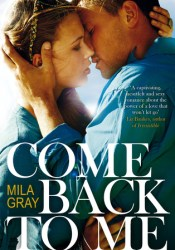 Come Back to Me (Come Back to Me, #1) Pdf Book
