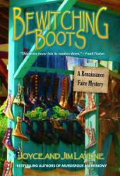 Bewitching Boots (A Renaissance Faire Mystery #7)