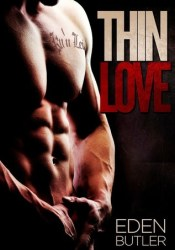 Thin Love (Thin Love, #1) Pdf Book