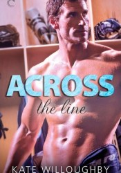 Across the Line (In the Zone, #2) Pdf Book