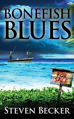 Bonefish Blues (Will Service Eco Thrillers #1)