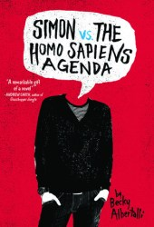 Simon vs. the Homo Sapiens Agenda (Creekwood, #1)