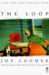 The Loop by Joe Coomer