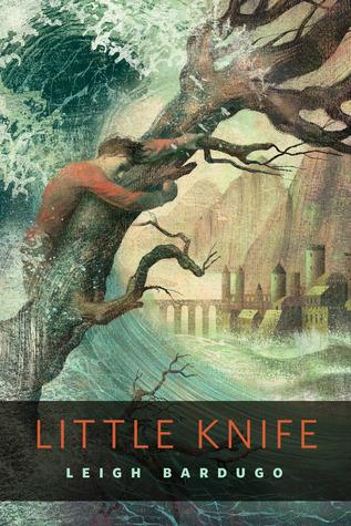 Little Knife (Grishaverse, #2.6)