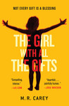 The Girl with All the Gifts by M.R. Carey