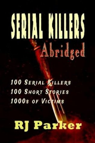 Serial Killers Abridged PDF Book by R.J. Parker, J.J. Slate PDF ePub