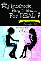 My Facebook Boyfriend... For Real!!? Pdf Book