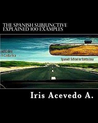 The Spanish Subjunctive Explained: Costarica Spanishonline Language School