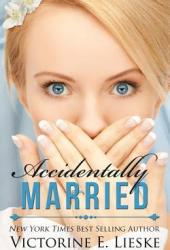 Accidentally Married (Married, #1) Book Pdf