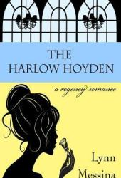 The Harlow Hoyden (Love Takes Root, #1) Book Pdf