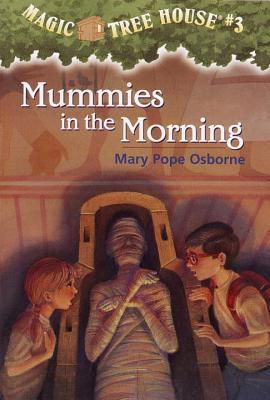 Mummies in the Morning (Magic Tree House, #3)