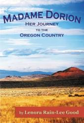 Madame Dorion: Her Journey to the Oregon Country