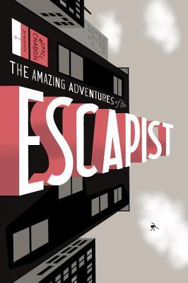 The Amazing Adventures of the Escapist: Volume 1