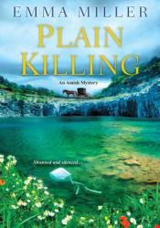 Plain Killing (An Amish Mystery #2) Pdf Book