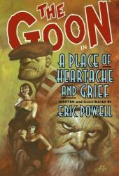 The Goon, Volume 7: A Place of Heartache and Grief