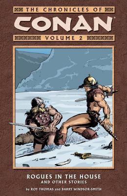 The Chronicles of Conan, Volume 2: Rogues in the House and Other Stories