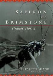 Saffron and Brimstone: Strange Stories Pdf Book