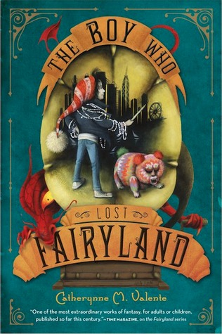 The Boy Who Lost Fairyland (Fairyland, #4)