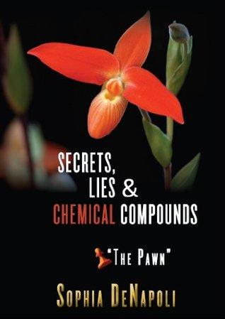 """Secrets, Lies & Chemical Compounds -- """"The Pawn"""""""