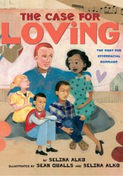 The Case for Loving: The Fight for Interracial Marriage Pdf Book