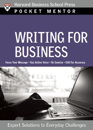 Writing for Business: Expert Solutions to Everyday Challenges
