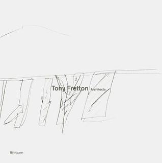 Tony Fretton Architects Buildings and their territories