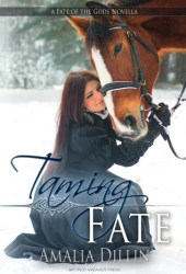 Taming Fate (Fate of the Gods, #2.5)